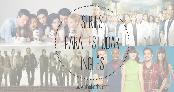series para estudar ingles